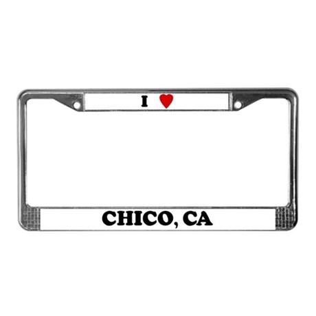 I Love Chico License Plate Frame
