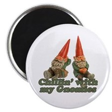 """Chillin' with my gnomies 2.25"""" Magnet (10 pack)"""