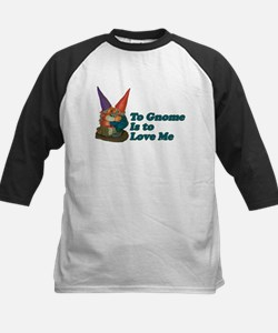 To Gnome is to love me II Tee