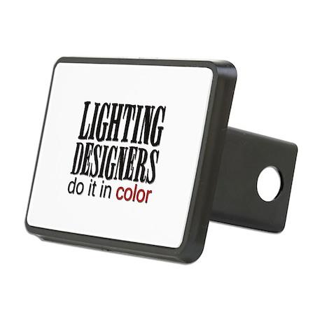 Lighting Designers Do it in C Rectangular Hitch Co