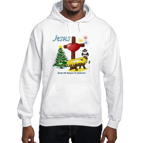 Jesus Gives Me Reason to Celebrate Hooded Sweatshi