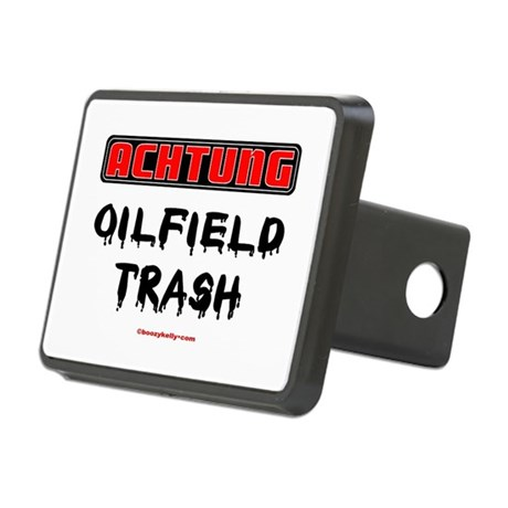 Achtung Oilfield Trash Rectangular Hitch Cover