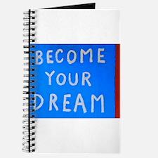Street Wisdom: Become You Dream Journal
