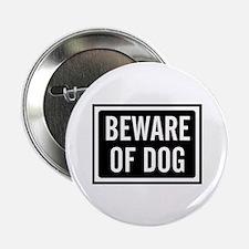 "Beware Dog 2.25"" Button"