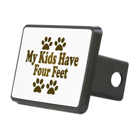 My Kids have Four Feet Rectangular Hitch Cover