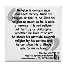 Gurdjieff Religion Quote Tile Coaster
