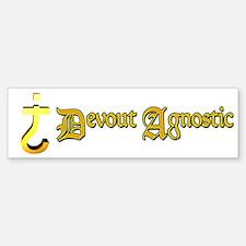 Devout Agnostic Bumper Bumper Bumper Sticker