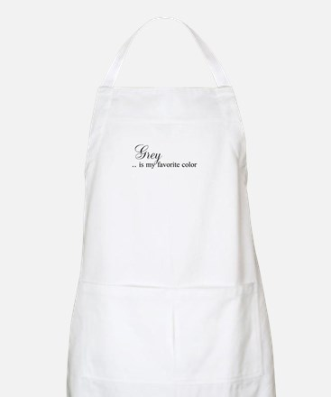 Grey .. is my favorite color Apron
