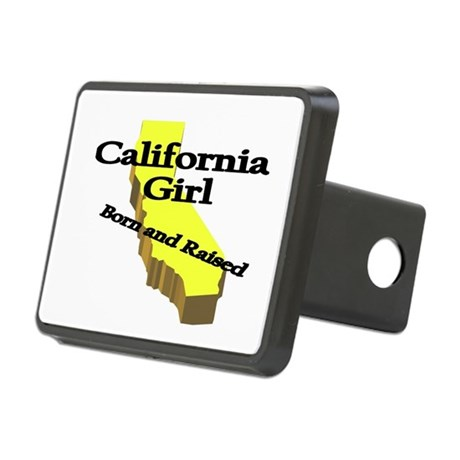 California Girl, Born & Raise Rectangular Hitch Co