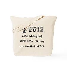 Student Loan 2012 Tote Bag