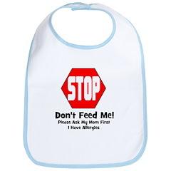 Don't Feed Me - Allergies Bib