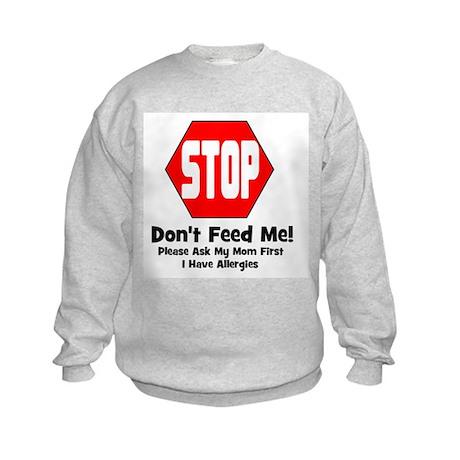 Don't Feed Me - Allergies Kids Sweatshirt