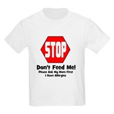 Don't Feed Me - Allergies Kids T-Shirt