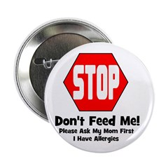 Don't Feed Me - Allergies Button