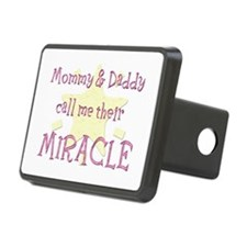 Mommy & Daddy call me their Miracle Rectangula