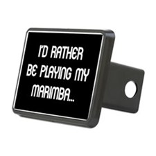 Rather be playing the marimba Hitch Cover