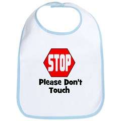 Stop - Please Don't Touch Bib