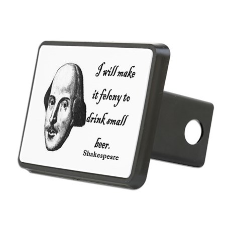 Shakespeare - Beer quote Rectangular Hitch Cover