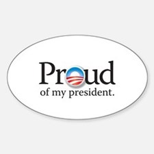 Proud of my President Decal