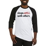 Sleeps Well With Others Baseball Jersey