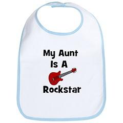 My Aunt Is A Rockstar Bib