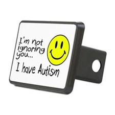 I'm Not Ignoring You, I Have Autism Hitch Cover