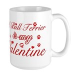 A Bull Terrier is my valentines Large Mug
