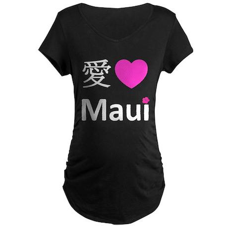 I Love Maui Maternity Dark T-Shirt