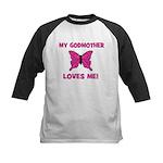 My Godmother Loves Me! - Butt Kids Baseball Jersey