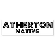 Atherton Native Bumper Bumper Sticker