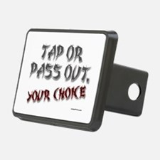 TAP OR PASS OUT. (YOUR CHOICE Hitch Cover