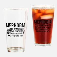 MEPHOBIA Drinking Glass