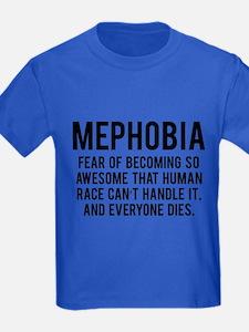 MEPHOBIA T