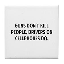 Guns don't kill people Tile Coaster