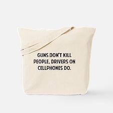 Guns don't kill people Tote Bag
