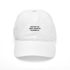 Guns don't kill people Baseball Cap