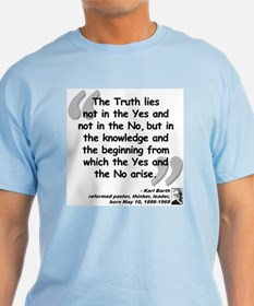 Barth Truth Quote T-Shirt