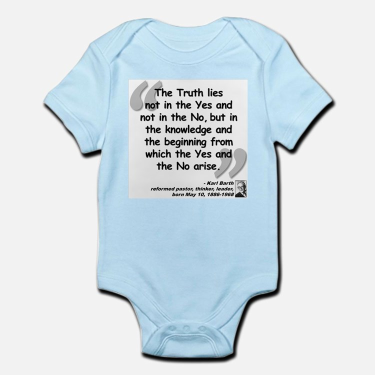 Barth Truth Quote Infant Bodysuit