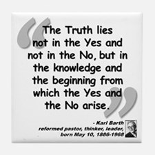 Barth Truth Quote Tile Coaster