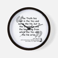 Barth Truth Quote Wall Clock