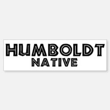 Humboldt Native Bumper Bumper Bumper Sticker
