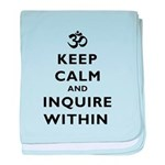 Keep Calm And Inquire Within baby blanket