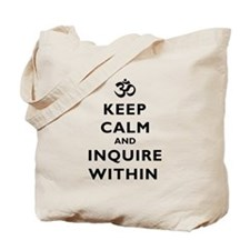 Keep Calm And Inquire Within Tote Bag