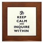 Keep Calm And Inquire Within Framed Tile