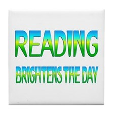 Reading Brightens Tile Coaster