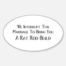 We Interrupt This Marriage To Bring You A Rat Rod