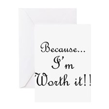 Worth It Black.png Greeting Card