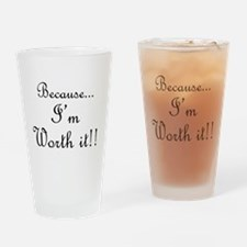 Worth It Black.png Drinking Glass