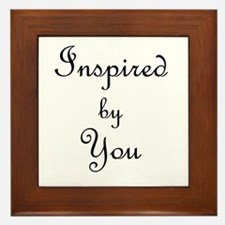 Inspired By You.png Framed Tile