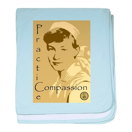 Practice Compassion.jpg baby blanket